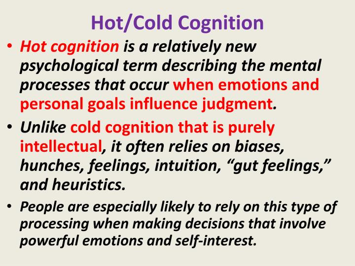Hot/Cold Cognition