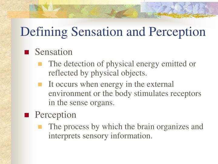 Defining sensation and perception