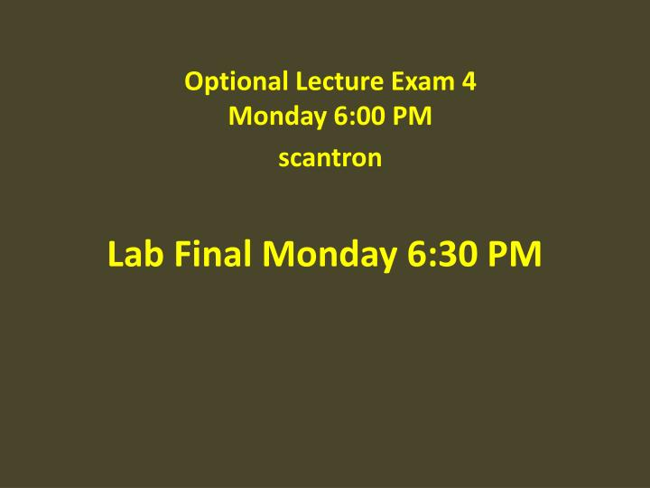 lab final monday 6 30 pm n.