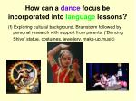 how can a dance focus be incorporated into language lessons7