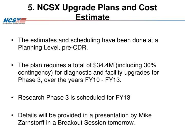 5. NCSX Upgrade Plans and Cost Estimate