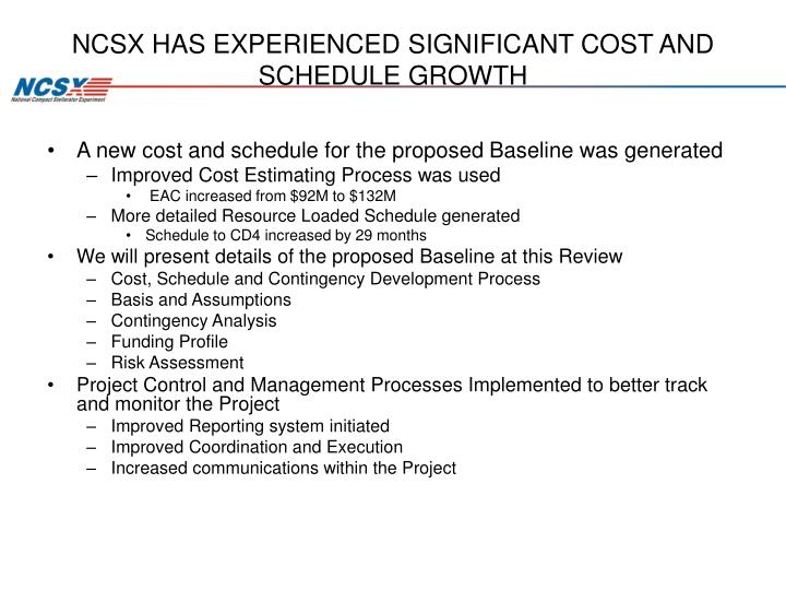 NCSX HAS EXPERIENCED SIGNIFICANT COST AND SCHEDULE GROWTH