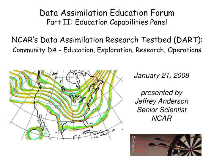data assimilation education forum part ii education capabilities panel n.