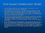 grid based collaboration model