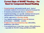 current state of manet routing the need for component based routing