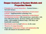deeper analysis of system models and properties needs
