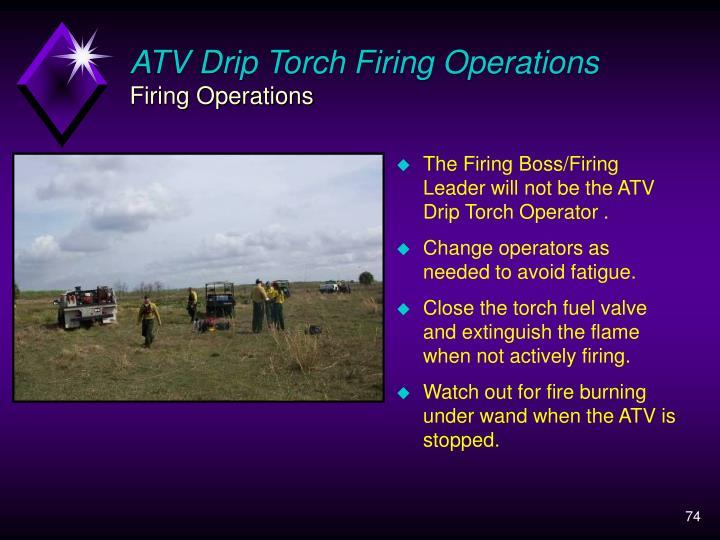 ATV Drip Torch Firing Operations
