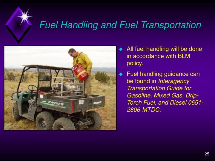 Fuel Handling and Fuel Transportation