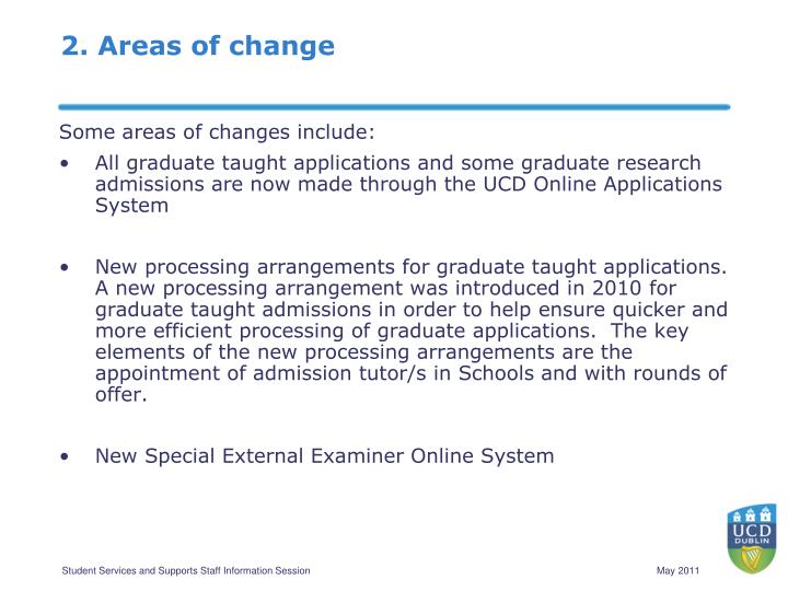 2. Areas of change