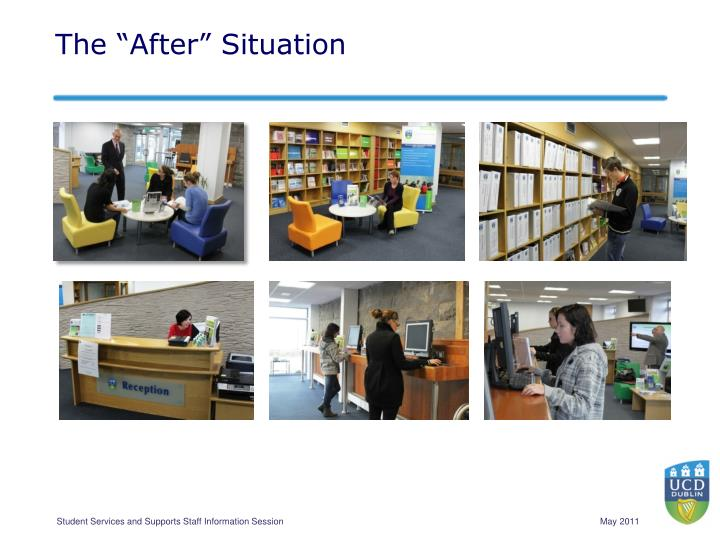 """The """"After"""" Situation"""