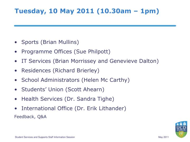 Tuesday 10 may 2011 10 30am 1pm