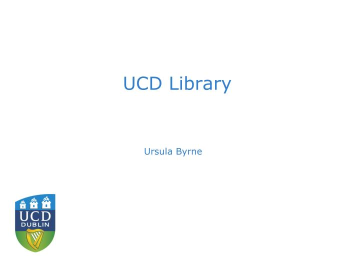 UCD Library