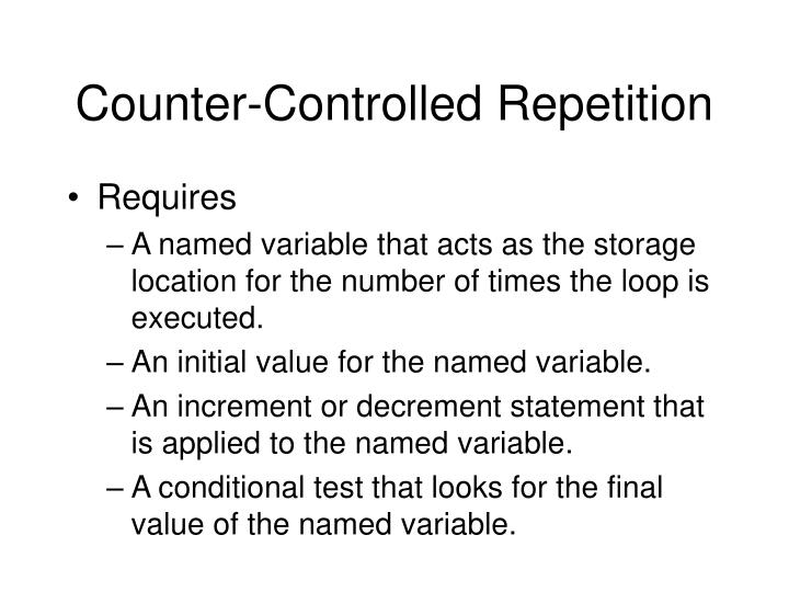 Counter-Controlled Repetition