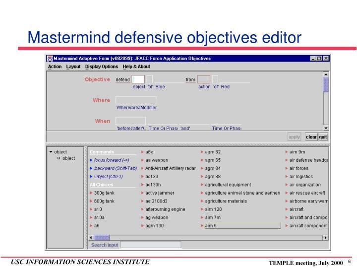 Mastermind defensive objectives editor