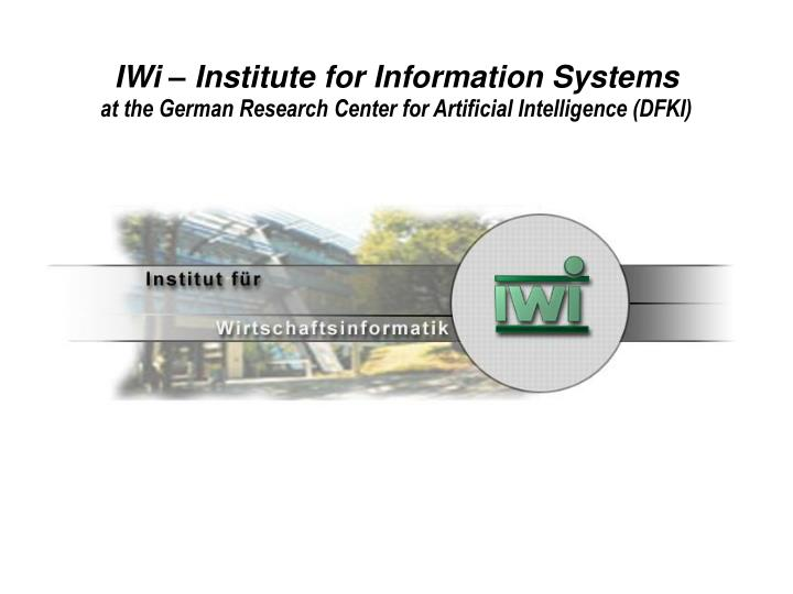 IWi – Institute for Information Systems