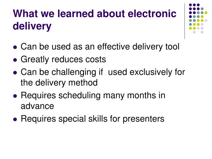 What we learned about electronic delivery
