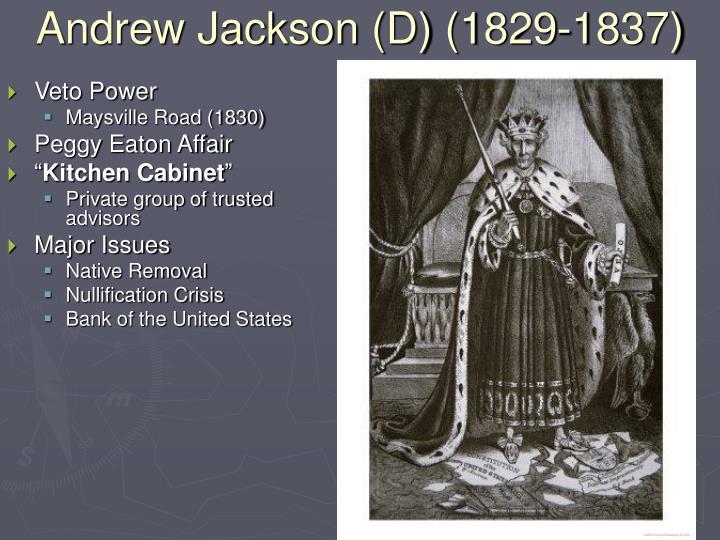 Andrew Jackson (D) (1829-1837)