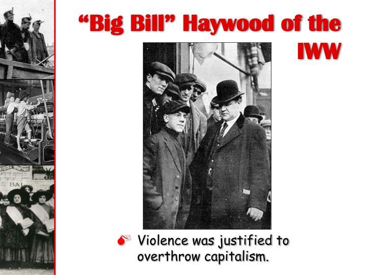 """Big Bill"" Haywood of the"