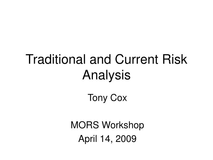 traditional and current risk analysis n.