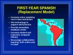 first year spanish replacement model