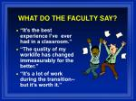 what do the faculty say