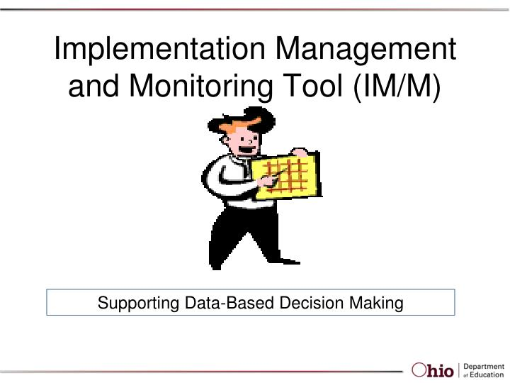 implementation management and monitoring tool im m n.