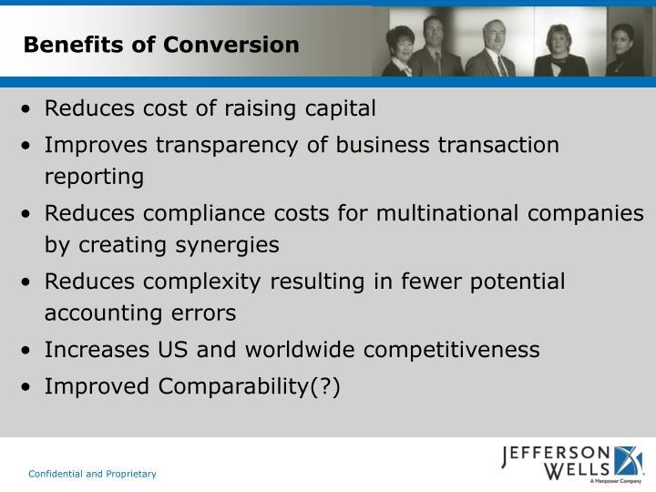 Benefits of Conversion