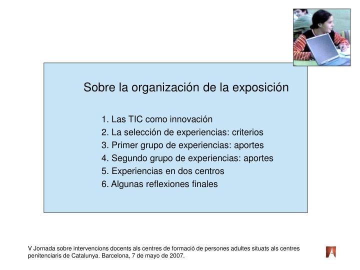 Sobre la organización de la exposición