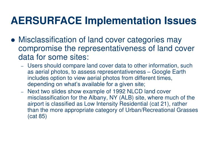 Misclassification of land cover categories may compromise the representativeness of land cover data for some sites: