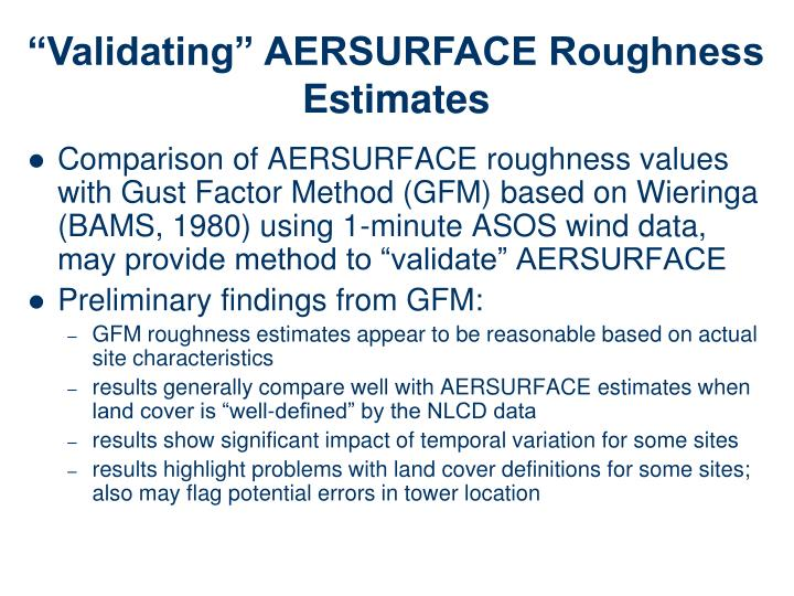 """Validating"" AERSURFACE Roughness Estimates"