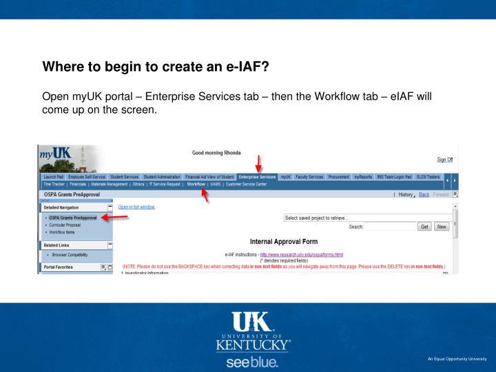 Where to begin to create an e-IAF?