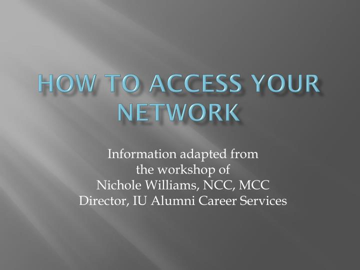 How to Access Your Network