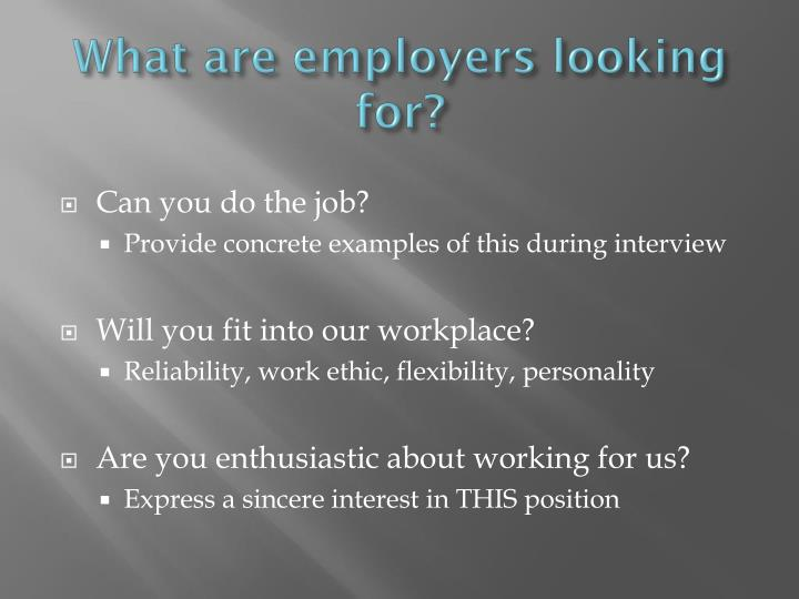 What are employers looking for?
