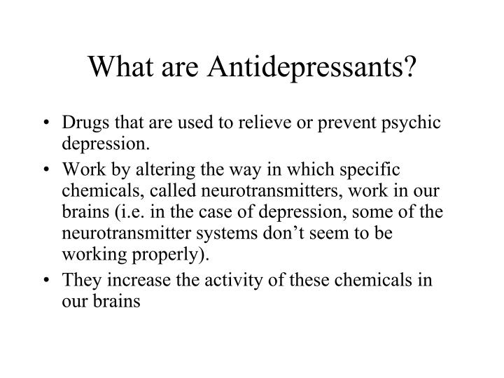 What are antidepressants