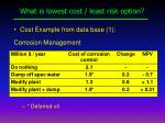 what is lowest cost least risk option