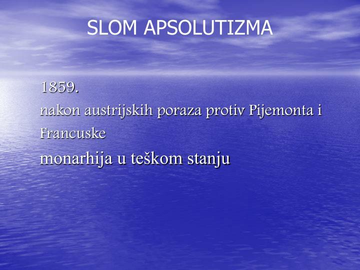 SLOM APSOLUTIZMA