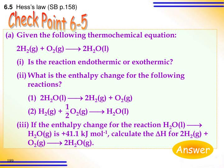 Given the following thermochemical equation: