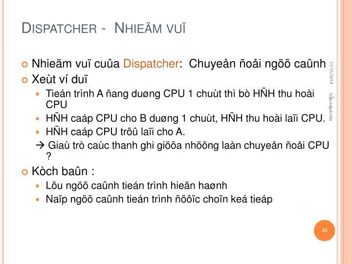 Dispatcher -