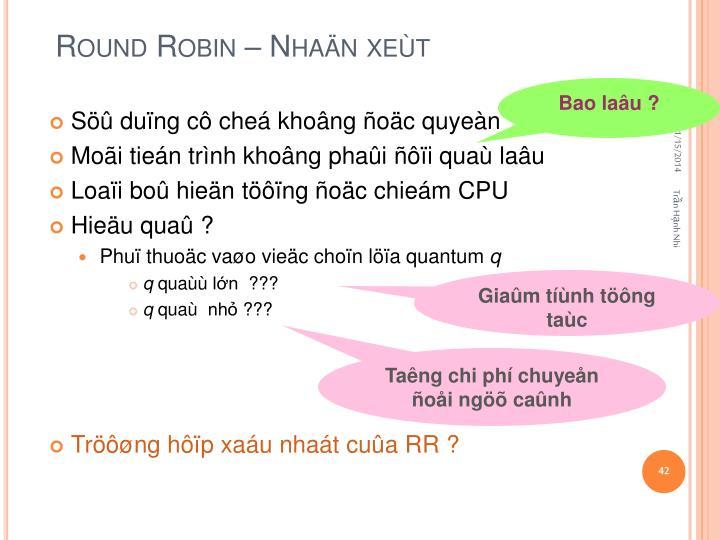 Round Robin –