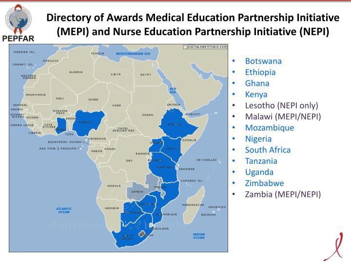 Directory of Awards Medical Education Partnership Initiative (MEPI) and Nurse Education Partnership Initiative (NEPI)