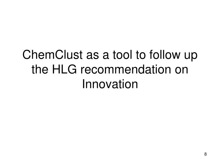 ChemClust as a tool to follow up the HLG recommendation on Innovation