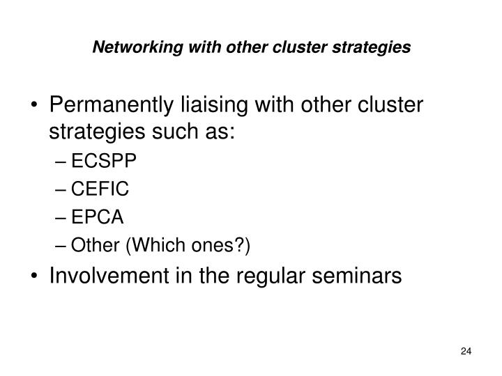 Networking with other cluster strategies