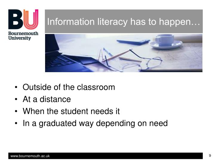 Information literacy has to happen…