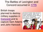 the battles of lexington and concord occurred in 1775