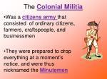 the colonial militia