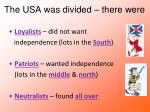 the usa was divided there were