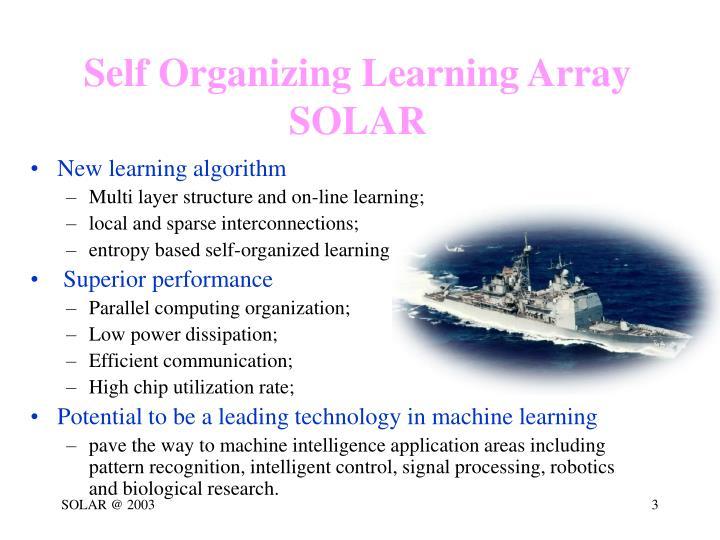 Self organizing learning array solar