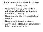 ten commandments of radiation protection