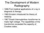 the development of modern radiography5