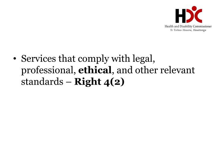 Services that comply with legal, professional,